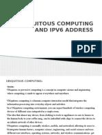 Ubiquitous Computing and Ipv6 Address
