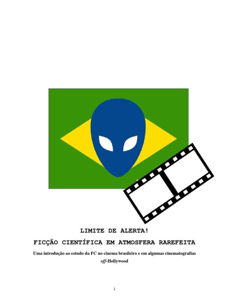 ebe55b9ef Alfredo Luiz Paes de Oliveira Suppia Limite de Alerta Ficção Científica ...