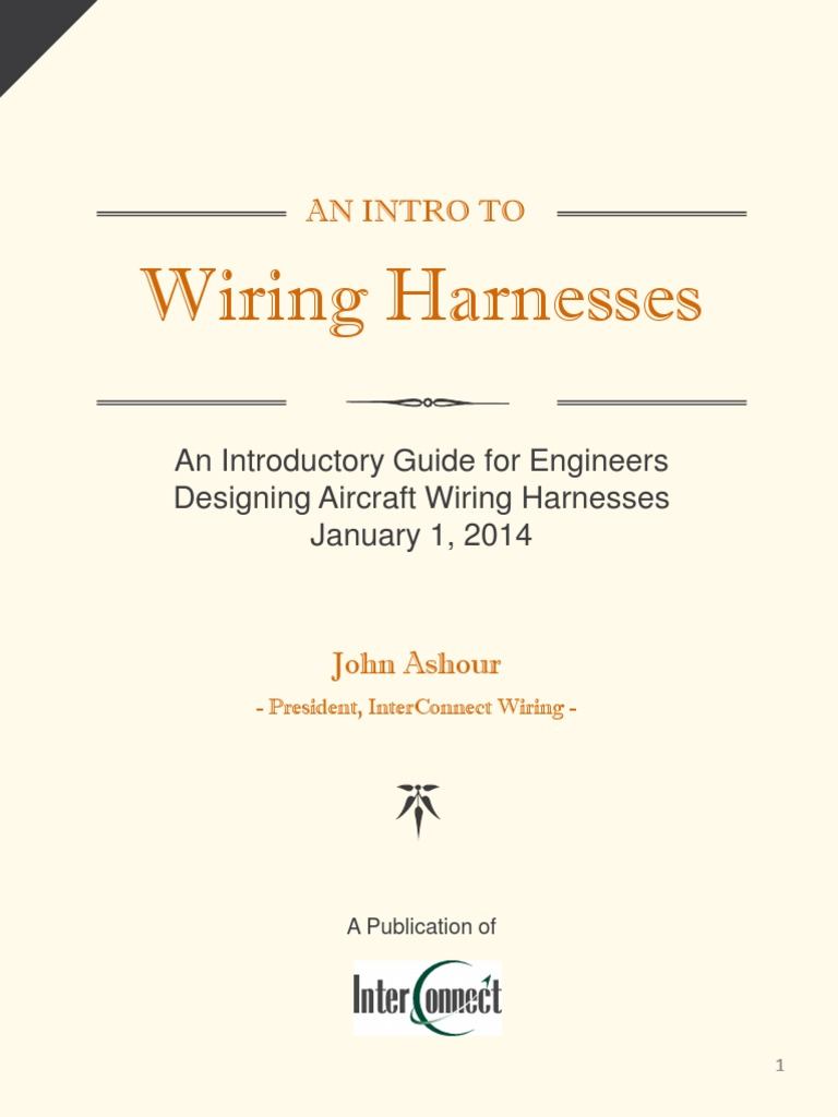 An introductory guide for engineers designing aircraft wiring an introductory guide for engineers designing aircraft wiring harnesses electrical connector insulator electricity fandeluxe Gallery