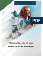 Cuaderno Seamos Leales a Jehova - Asamblea 2016