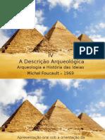 IV - A Descrição Arqueológica - Profa. Marília Revisitada