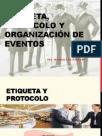 ETIQUETA, PROTOCOLO Y ORGANIZACIÓN DE EVENTOS