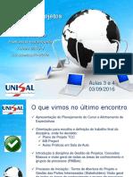 Unisal Pos EletEmbarcada Disc GestãoProjetos 2oEncontro 03092016 V2