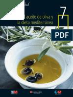 7 El Aceite de Oliva y La Dieta Mediterranea