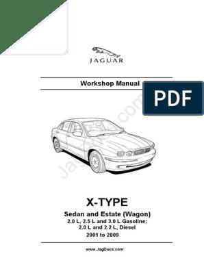Jaguar Workshop Manual X-Type 2001-2009.pdf | V6 Engine ... on