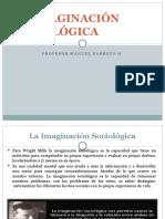 LA IMAGINACIÓN SOCIOLÓGICA.pptx