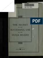 Secret of Success Using a Ouija Board Photographed Messages