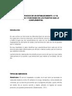 TIPOS DE SERVICIOS DE UN ESTABLECIMIENTO A Y B, ORGANIGRAMA Y FUNCIONES DE LOS PUESTOS QUE LO COMPLEMENTAN.