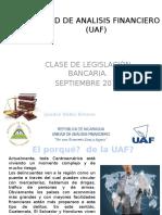 Presentación Sobre La UAF.clase de Legislación Bancaria. 2016