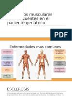 Trastornos Musculares Mas Frecuentes en El Paciente Geriátrico, orientado a odontologia