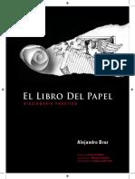 Libro Del Papel - Alejandro Braz