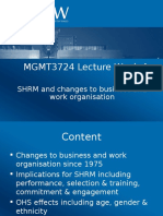 MGMT3724 Lecture Week 4 Changes to Business Work Org