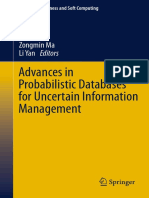 (Studies in Fuzziness and Soft Computing 304) John Grant, Francesco Parisi (Auth.), Zongmin Ma, Li Yan (Eds.)-Advances in Probabilistic Databases for Uncertain Information Management-Springer-Verlag B
