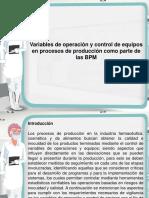 Variables de Operacion y Control de Equipos en Procesos de Produccion Como Parte de Las BPM