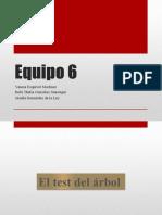 Test Del Arbol Equipo 6