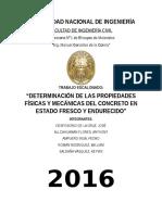 DETERMINACIÓN DE LAS PROPIEDADES FÍSICAS Y MECÁNICAS DEL CONCRETO EN ESTADO FRESCO Y ENDURECIDO
