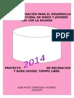 PROYECTO DE RECREACION Y BUEN USO DEL TIEMPO LIBRE.docx