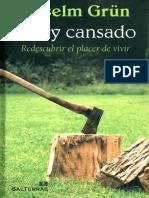 Grun Anselm - Estoy Cansado - Redescubrir El Placer De Vivir.pdf