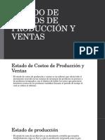 Estado de Costos de Producción y Ventas