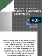 influenciadelasredessocialessobrelosestudiantes-120906234404-phpapp01