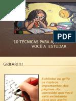 10tcnicasparaajudarvocaestudar-140125072714-phpapp02