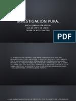 investicacion pura.pptx