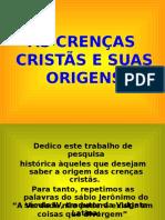 As crenças cristãs e suas origens.ppsx