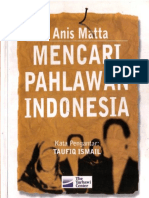 Anis Matta - Mencari Pahlawan Indonesia.pdf