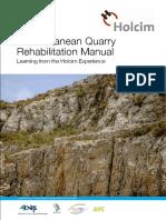 Holcim Quarry Rehab Experience