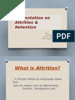 Presentation on Attrition & Retention 1