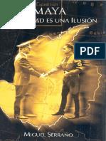 Serrano-Miguel-Maya-La-Realidad-Es-Una-Ilusion.pdf