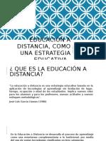 Educación a Distancia, Como Una Estrategia Educativa