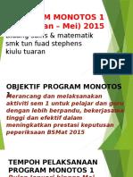 Program Monotos 1 (Jan-Mei) 2015