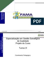 Apresentação Curso de Especialização em Gestão Estratégica da Qualidade