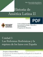 Unidad 3 Las Reformas Borbónicas y La Ruptura de Los Lazos Con España