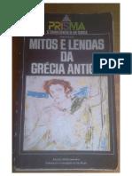 Mitos E lendas Da Grécia Antiga editora Prisma