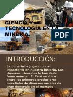 CIENCIA Y TECNOLOGÍA EN LA MINERÍA.pptx