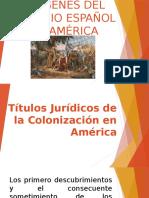 ORIGENES DEL DOMINIO ESPAÑOL EN AMÉRICA.pptx