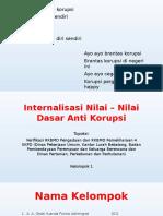 Internalisasi Nilai – Nilai Dasar Anti Korupsi