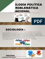 La Sociología Política y La Problemática Nacional 1