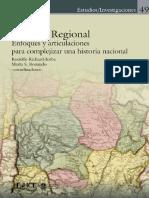 Jorba Rodolfo y Marta Bonaudo (Comps.). Historia Regional. Enfoques y Articulaciones Para Complejizar Una Historia Nacional