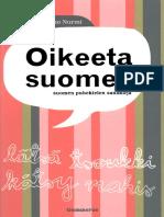 info for 6fe55 e5611 Oikeeta Suomee. Suomen Puhekielen Sanakirja