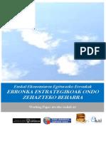 Euskal Ekonomiaren Egiturazko Erronkak. ERRONKA ESTRATEGIKOAK ONDO ZEHAZTEKO BEHARRA