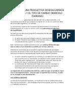 La Estructura Productiva Desequilibrada Argentina y El Tipo de Cambio
