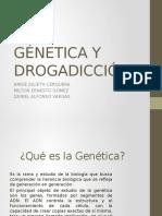 GÉNETICA Y DROGADICCIÓN.pptx