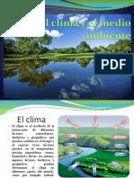 El Clima y El Medio Ambiente