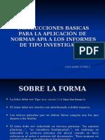 INSTRUCCIONES BASICAS PARA APLICACIÓN DE LAS NORMAS APA.ppt
