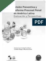 Prisión Preventiva y Reforma Procesal Penal en América Latina