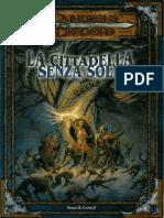 [D&D 3.0 ITA] Avventura Ufficiale - La Cittadella Senza Sole