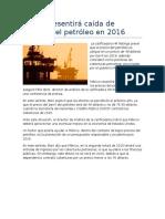 México resentirá caída de precios del petróleo en 2016.docx
